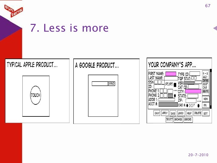 7. Less is more<br />67<br />20-7-2010<br />