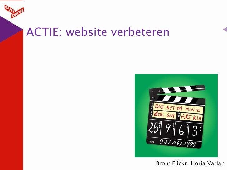 ACTIE: website verbeteren<br />Bron: Flickr, HoriaVarlan<br />