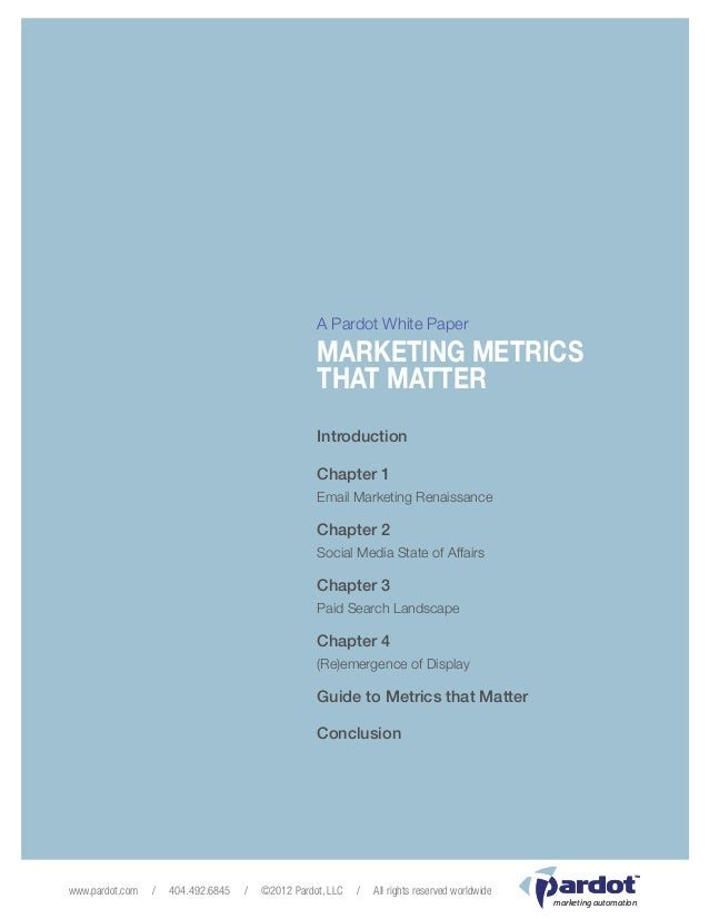 Pardot               Marketing Metrics That Matter                                                            Page 1      ...