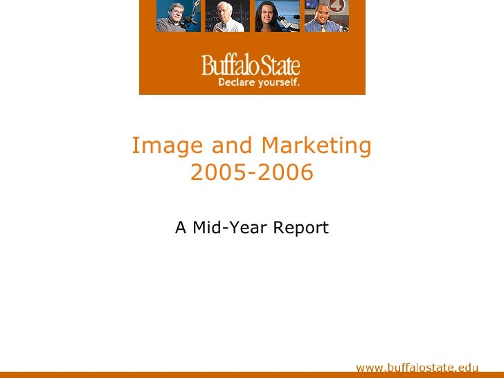 Image and Marketing 2005-2006 A Mid-Year Report