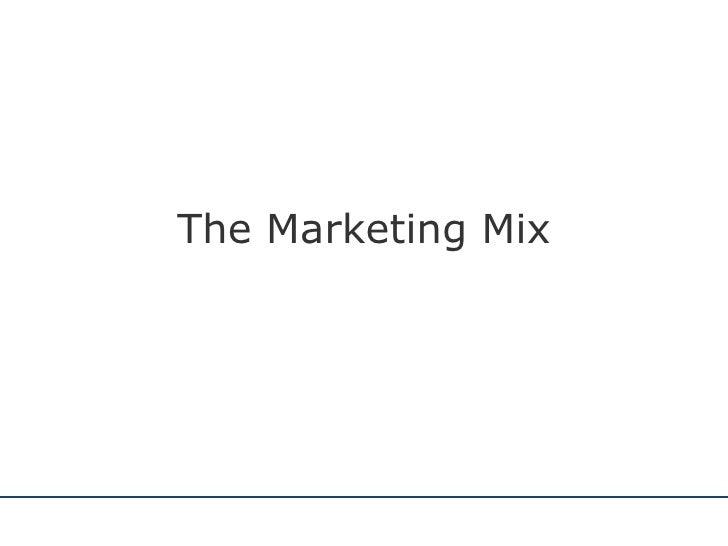 The Marketing Mix