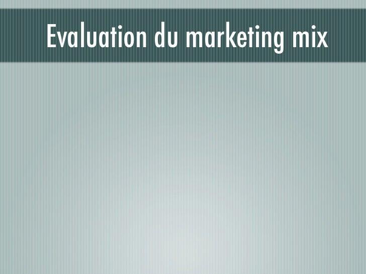 Evaluation du marketing mix