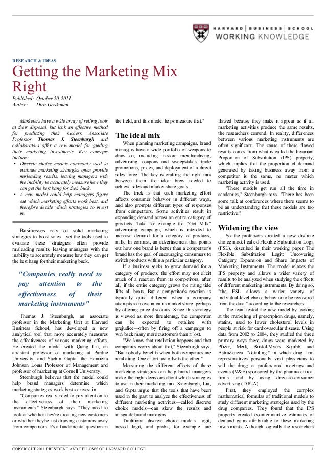 RESEARCH & IDEASGetting the Marketing MixRightPublished: October 20, 2011Author:    Dina Gerdeman    Marketers have a wide...