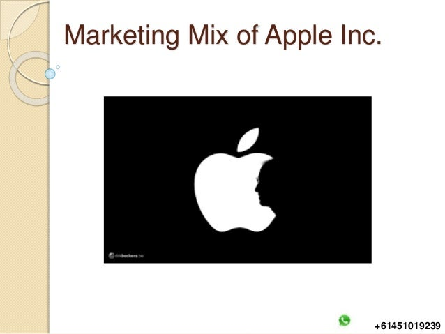 marketing mix with apple inc Marketing mix four p's: product: apple manufactures a variety of products that are known for being modern, sleek, and innovative they range from the apple watch, to the iphone, to the macbook air, to the itunes software, etc.