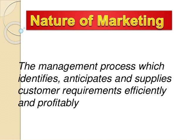 The management process which identifies, anticipates and supplies customer requirements efficiently and profitably