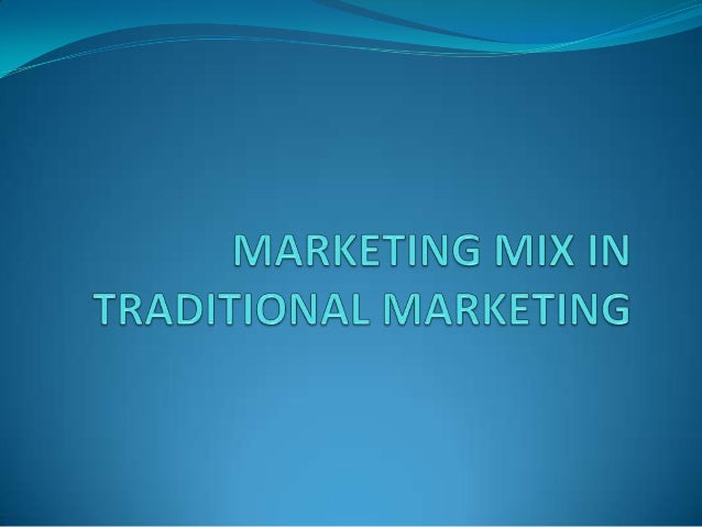 Marketing organizations around the world have been using the traditional marketing mix to develop, design and market produ...