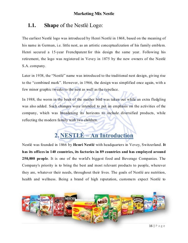 nestle marketing and company • nestle products are available in all its variety at the maximum outlets, as the company is always looking forward to expand its outlets promotion • promotion strategies of the company are very well planned and they always pay multiples of the expected amounts.