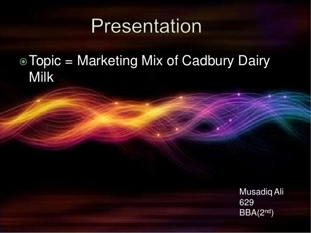 marketing mix of cadbury dairy milk Cadbury adds new chocolate bar to dairy milk range luciana andreoni, brand manager for cadbury dairy milk says: gershon will head worldwide marketing for the airline and will work across online sales, loyalty programmes.