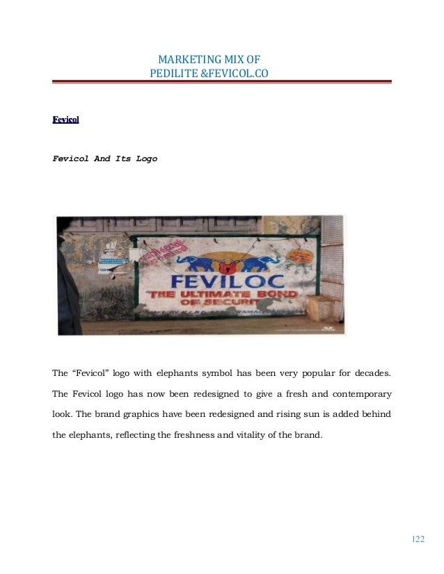 marketing mix of fevicol Fevicol success story - download as  fevicol embarked on a bold marketing game  ad what's the difference in your marketing mix now as compared to the .