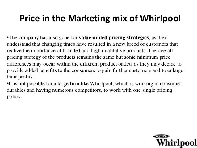 marketing and whirlpool Influence of trade barriers on product marketing influence of culture on product marketing influence of technology on product marketing impact.