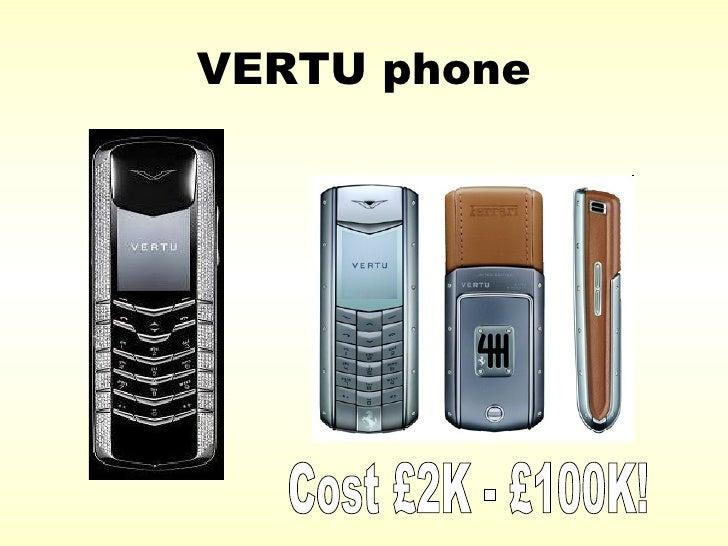 VERTU phone Cost £2K - £100K!