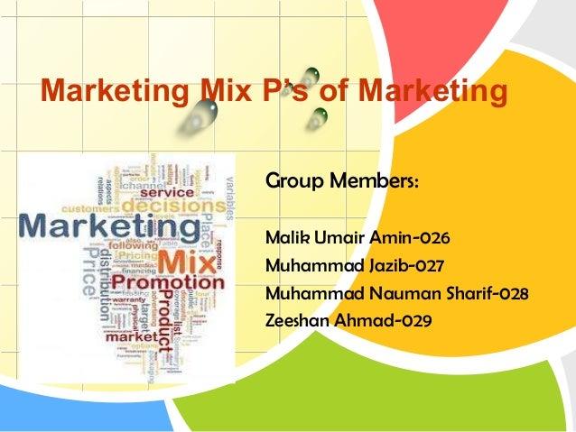 L/O/G/O Marketing Mix P's of Marketing Group Members: Malik Umair Amin-026 Muhammad Jazib-027 Muhammad Nauman Sharif-028 Z...