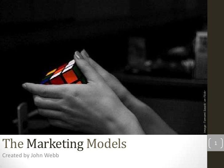 Image: Tomomi Sasaki on FlickrThe Marketing Models                                    1Created by John Webb