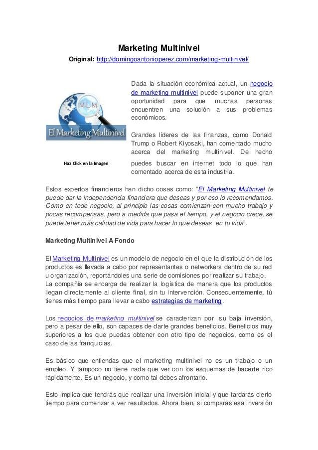 Marketing MultinivelOriginal: http://domingoantonioperez.com/marketing-multinivel/Dada la situación económica actual, un n...