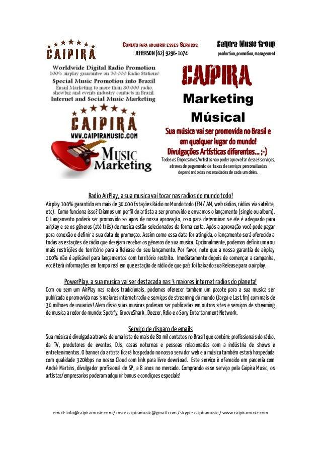 Contato para adquirir esses Serviços:                Caipira Music Group                                            JEFFER...