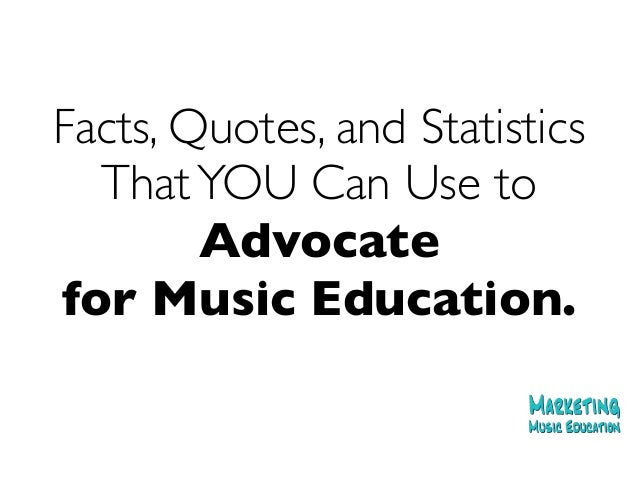 Music Education Quotes Glamorous Marketing Music Education Recent Facts Quotes And Statistics That Y…