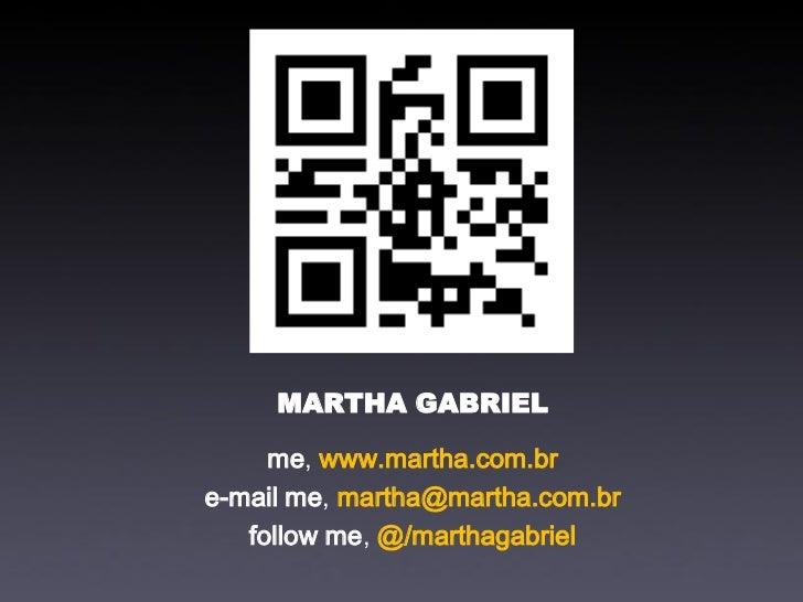 Marketing na Era Digital, por Martha Gabriel