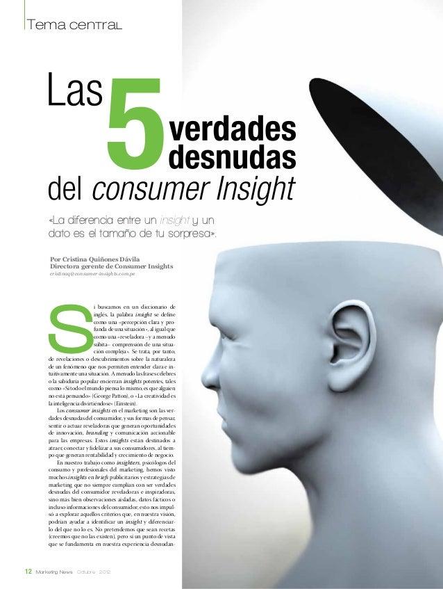 Tema central          «La diferencia entre un insight y un          dato es el tamaño de tu sorpresa».          Por Cristi...