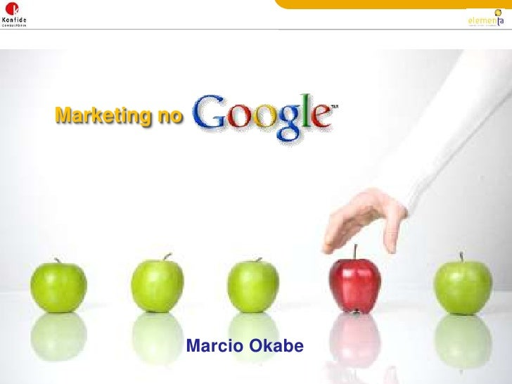 Marketing no<br />Marcio Okabe<br />