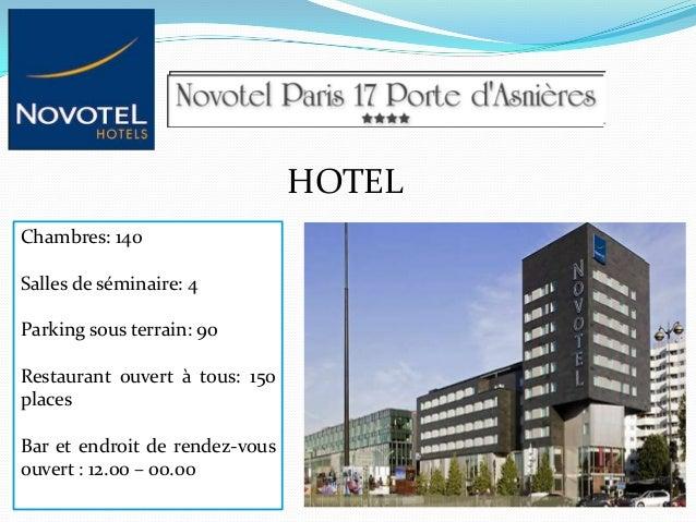 HOTEL Chambres: 140 Salles de séminaire: 4 Parking sous terrain: 90 Restaurant ouvert à tous: 150 places Bar et endroit de...