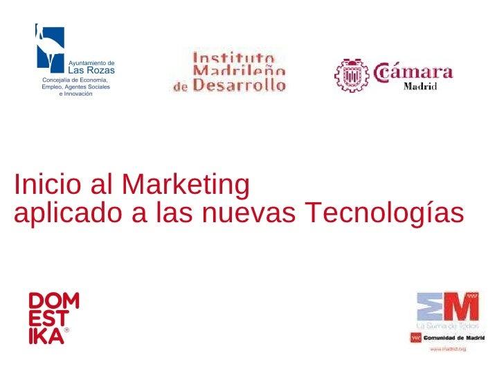 Inicio al Marketing aplicado a las nuevas Tecnologías