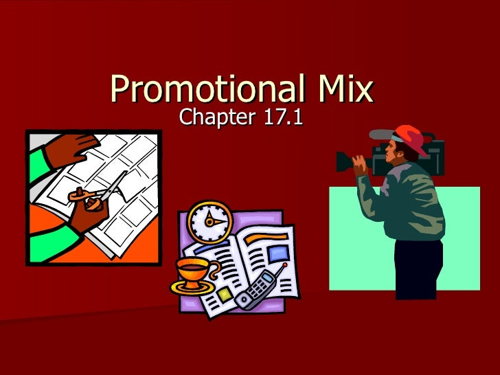 Promotional Mix   Chapter 17.1
