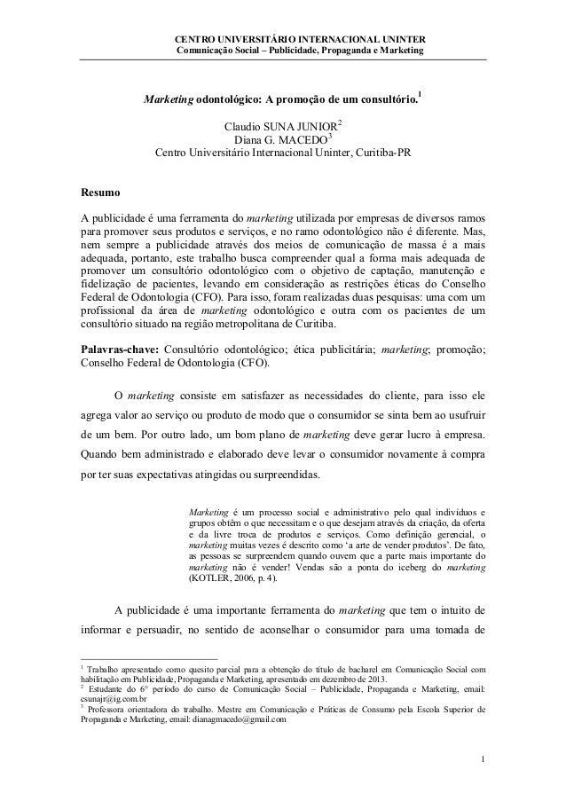 CENTRO UNIVERSITÁRIO INTERNACIONAL UNINTER Comunicação Social – Publicidade, Propaganda e Marketing 1 Marketing odontológi...