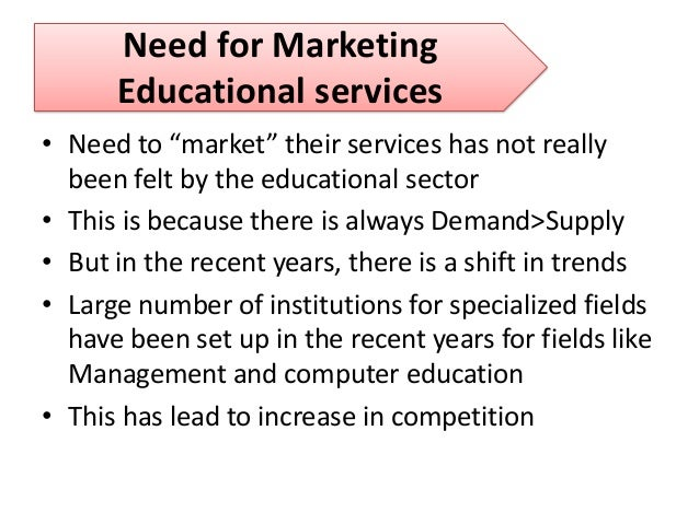 Formulating service marketing strategy for education service.