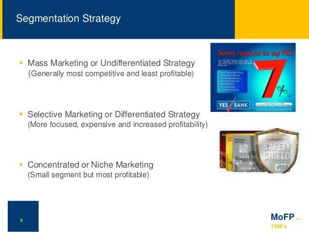 Mass or undifferentiated marketing