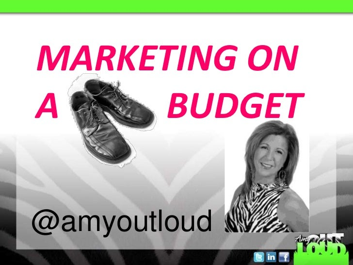 MARKETING ONA    BUDGET@amyoutloud
