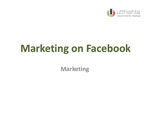 Marketing on Facebook Marketing