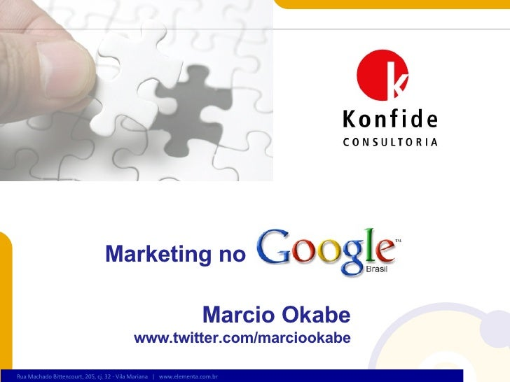 Marketing no Marcio Okabe www.twitter.com/marciookabe