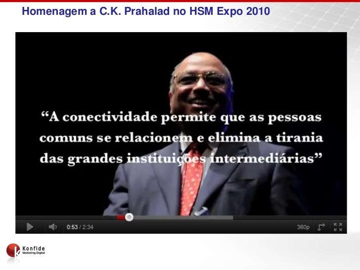 Homenagem a C.K. Prahalad no HSM Expo 2010