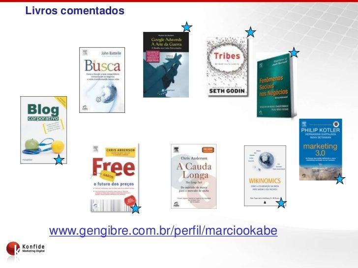 Livros comentados    www.gengibre.com.br/perfil/marciookabe