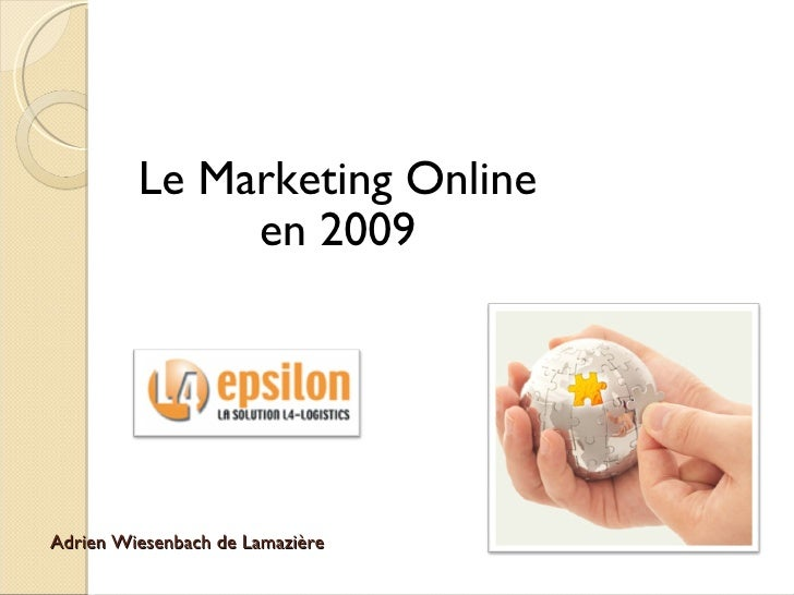 Adrien Wiesenbach de Lamazière Le Marketing Online en 2009