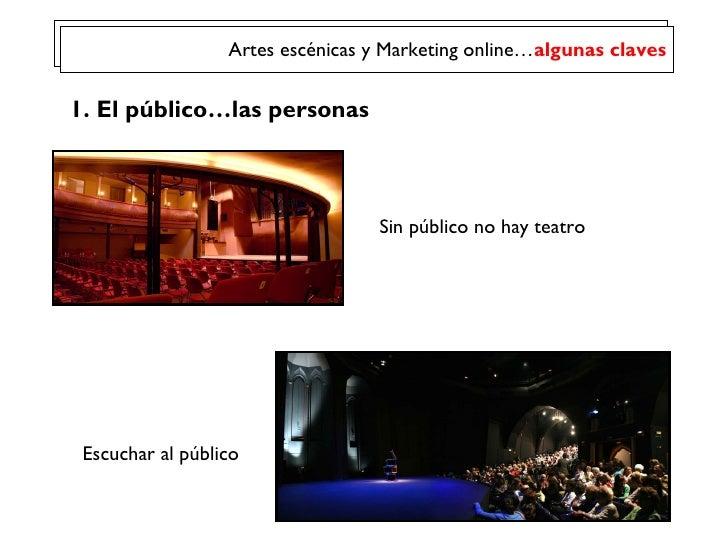 Marketing Online Artes Escenicas Slide 2