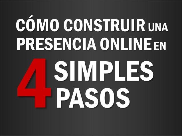 www.bienpensado.comCÓMO CONSTRUIRUNAPRESENCIA ONLINEENSIMPLESPASOS