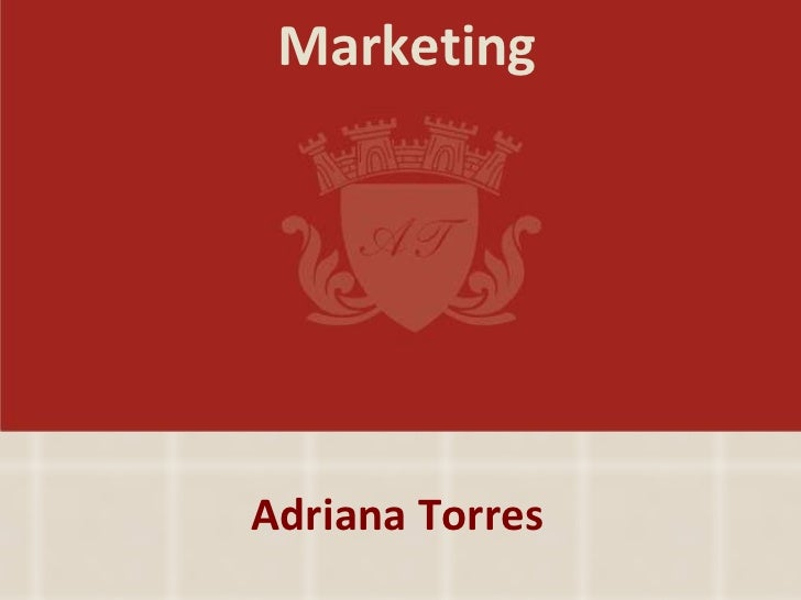 Marketing Adriana Torres