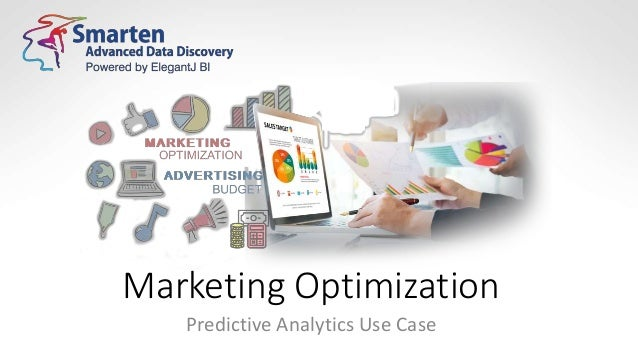 Marketing Optimization Predictive Analytics Use Case