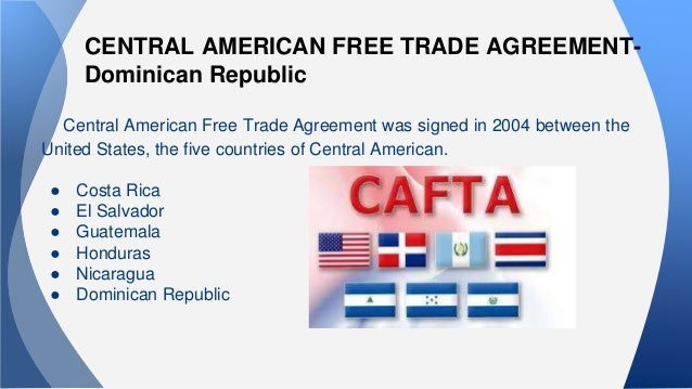 an analysis of the united states central american free trade agreement The north american free trade agreement's history began in 1980 its purpose is to reduce trading costs, increase business investment and help north america be more competitive in the global marketplace the agreement is between canada, the united states, and mexico for more details, see nafta.