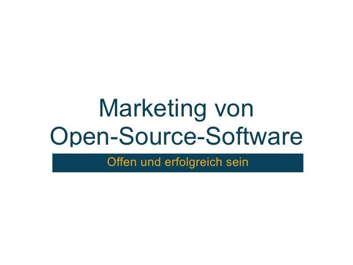 Marketing von Open-Source-Software     Offen und erfolgreich sein