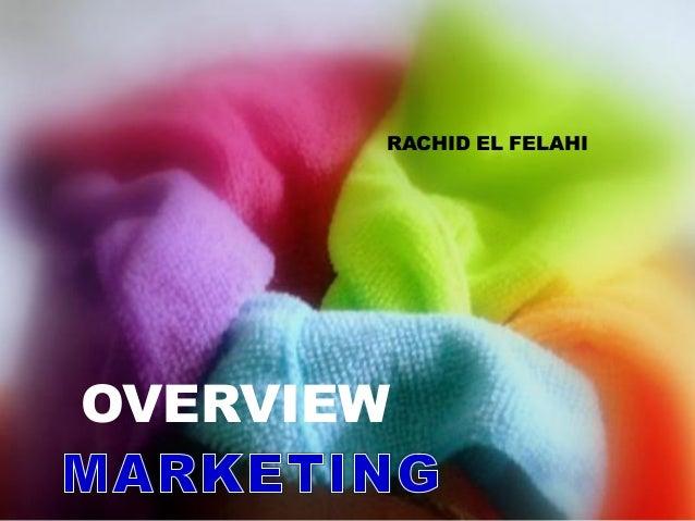 OVERVIEWRACHID EL FELAHI
