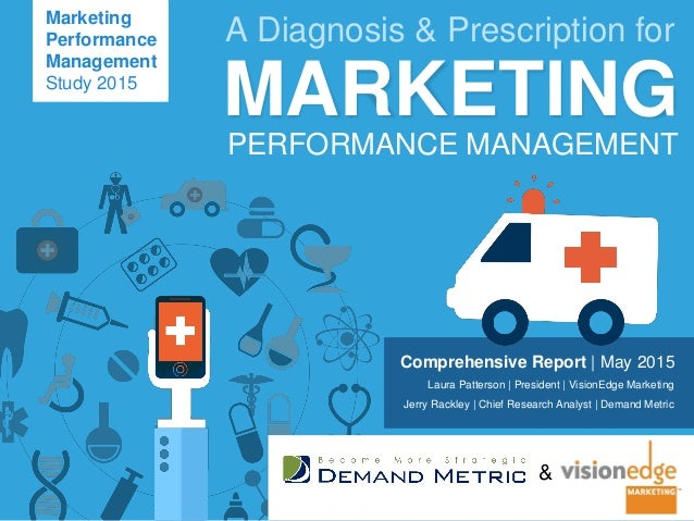 Comprehensive Report   May 2015 Laura Patterson   President   VisionEdge Marketing Jerry Rackley   Chief Research Analyst ...