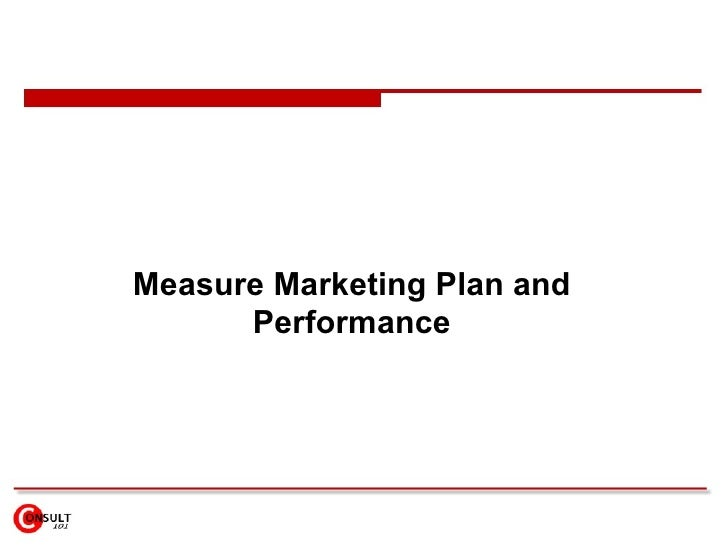 Measure Marketing Plan and Performance