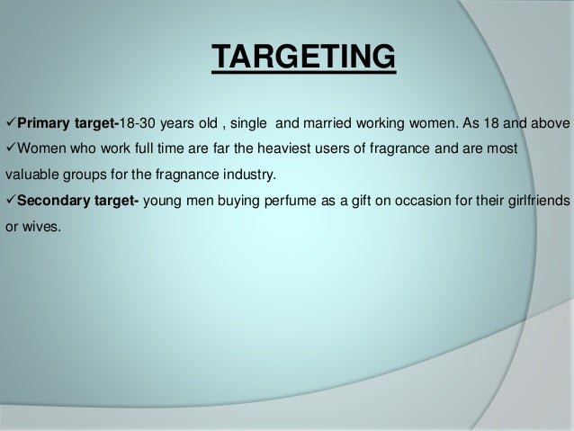 Segmentation, Targeting and Positioning – An application to the perfume industry