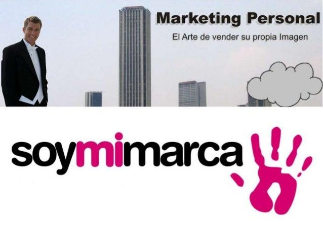 El Marketing personal es una herramienta que te permite construir tu propia imagen, conocerte, generar credibilidad y conf...