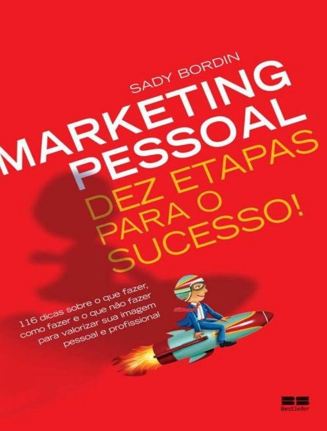 marketing pessoal dez etapas sady bordin782 Como Fazer Uma Apresentacao Pessoal #13