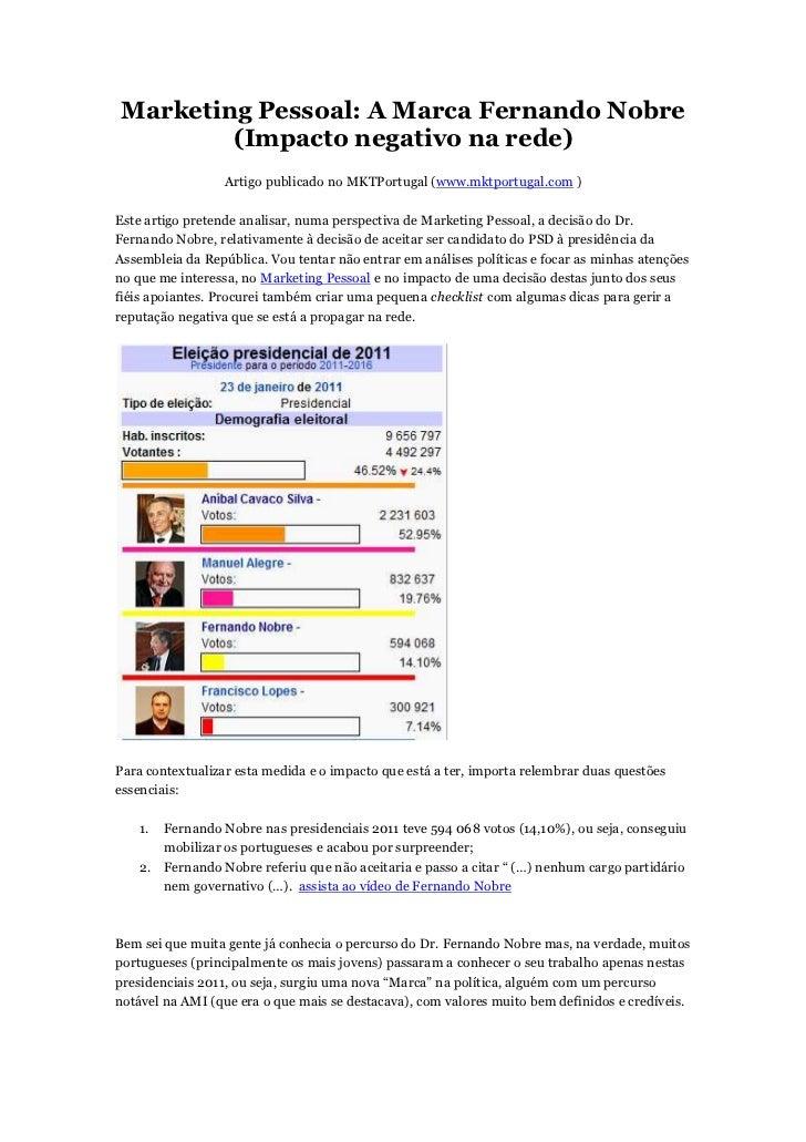 Marketing Pessoal: A Marca Fernando Nobre        (Impacto negativo na rede)                  Artigo publicado no MKTPortug...