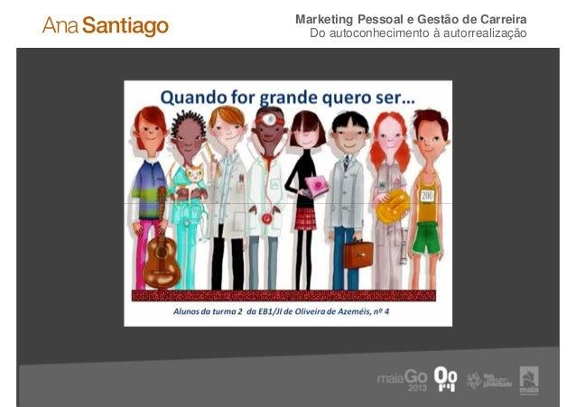 Marketing Pessoal e Gestão de Carreira  Do autoconhecimento à autorrealização