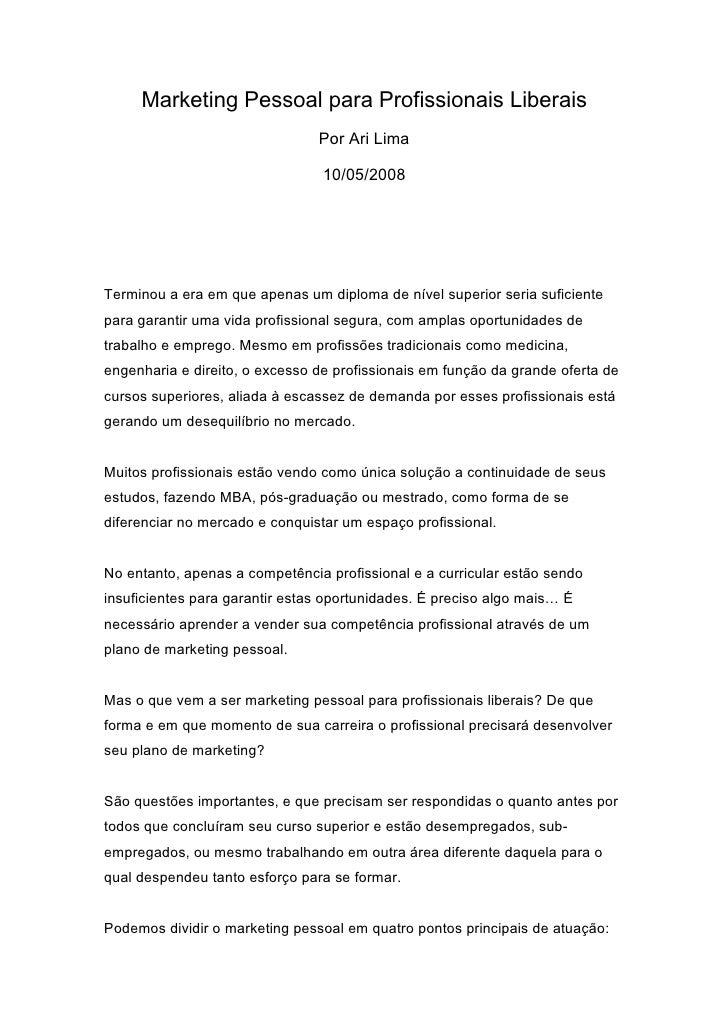 Marketing Pessoal para Profissionais Liberais                                 Por Ari Lima                                ...